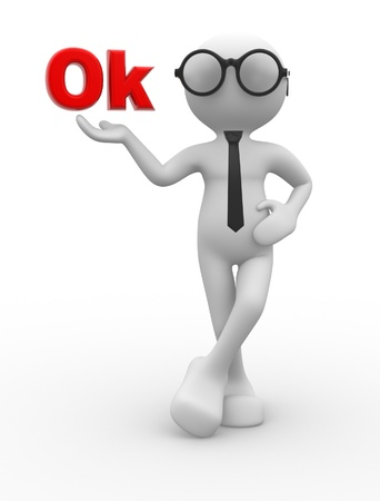 3d people - man, person with  word &quot,ok&quot, photo