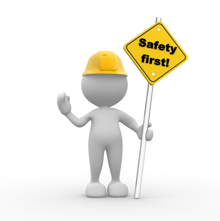 safety: 3d people - man, person with a  safety first  sign in hand  Stock Photo