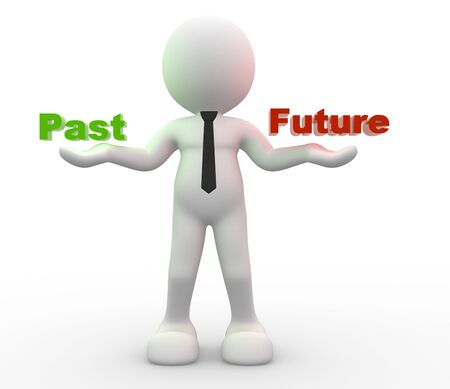 past: 3d people - man, person with words Past and Future