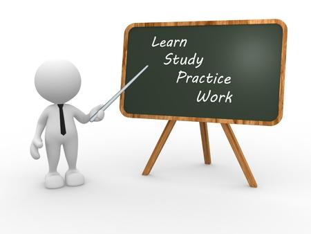 """capacitacion: Gente 3d - hombre, persona y el tablero con las palabras """"aprender, estudiar, practicar y trabajar"""". Maestro. Foto de archivo"""