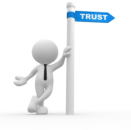 trust people: 3d people - man, person with road sign and word trust Stock Photo