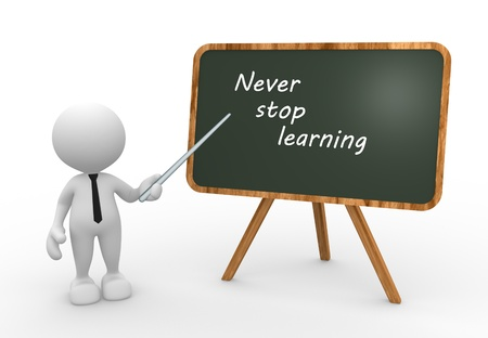 """3d mensen - een man, iemand met een schoolbord en tekst """"Nooit stoppen met leren"""" Stockfoto"""