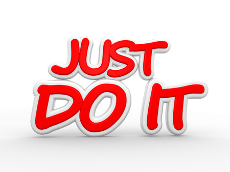 do it: 3d render text Just do it Stock Photo