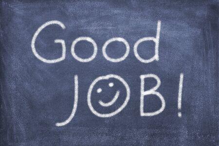 good job: Blackboard  with lettering good job Stock Photo