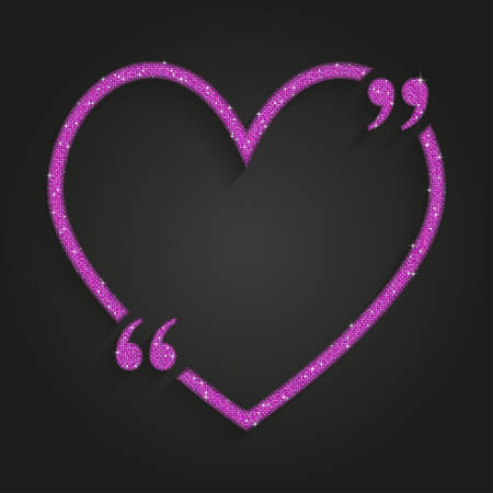 Pink Sequin Heart Quote. Illustration