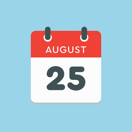 Vector icon calendar day - 25 August. Days of the year. Vector illustration flat style. Date day of month Sunday, Monday, Tuesday, Wednesday, Thursday, Friday, Saturday. Summer holidays in spring August.