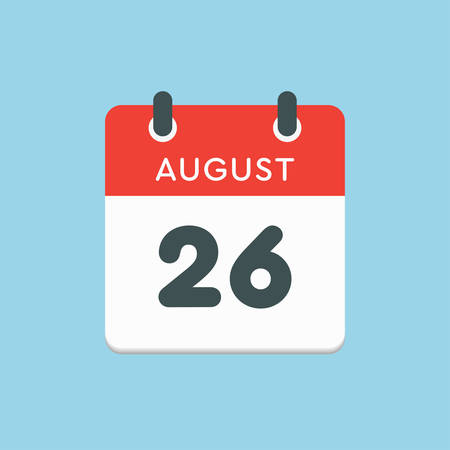 Vector icon calendar day - 26 August. Days of the year. Vector illustration flat style. Date day of month Sunday, Monday, Tuesday, Wednesday, Thursday, Friday, Saturday. Summer holidays in spring August.