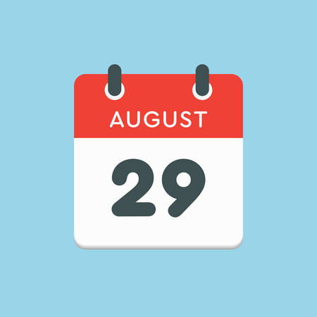 Vector icon calendar day - 29 August. Days of the year. Vector illustration flat style. Date day of month Sunday, Monday, Tuesday, Wednesday, Thursday, Friday, Saturday. Summer holidays in spring August.