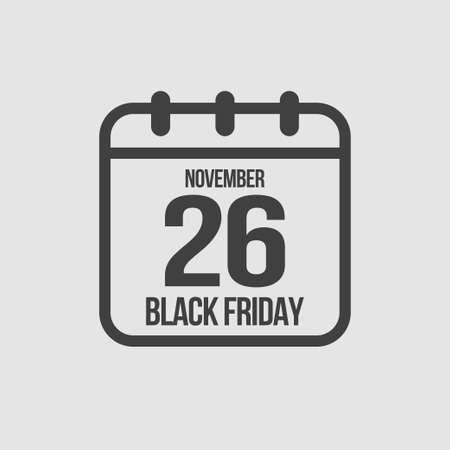 Vector icon calendar day big sale - Black Friday - 26 November. Concept flat style for your business, marketing, promo, website. Vector element for card, flyer, poster, coupon, sticker.