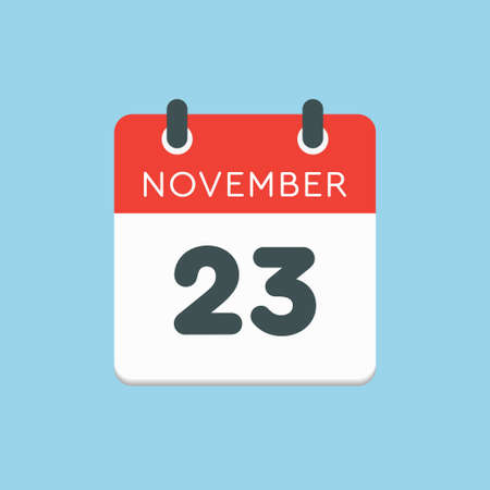 Vector icon calendar day - 23 November. Days of the year vector illustration flat style. Date day of month Sunday, Monday, Tuesday, Wednesday, Thursday, Friday, Saturday. Autumn holidays in November.