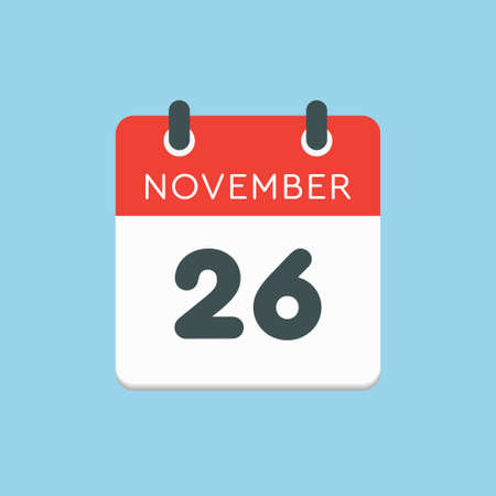 Vector icon calendar day - 26 November. Days of the year vector illustration flat style. Date day of month Sunday, Monday, Tuesday, Wednesday, Thursday, Friday, Saturday. Autumn holidays in November.
