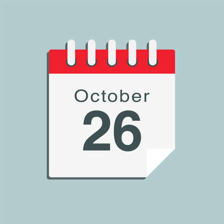 Icon page calendar day - 26 October. Date day week Sunday, Monday, Tuesday, Wednesday, Thursday, Friday, Saturday. 26th days of the month, vector illustration flat style. Autumn holidays in October