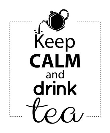 Wall decal to decorate home and kitchen. Sticker concept with beer and slogan. Keep calm and drink tea. Vector silhouettes. Ilustração