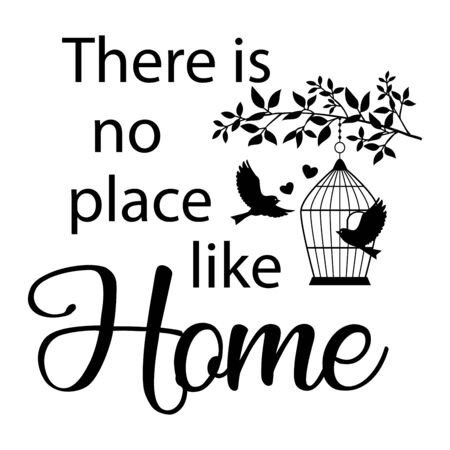 There is no place like Home. Wall decal to decorate home. Sticker concept. Card or poster with text and heart. Vector silhouettes.
