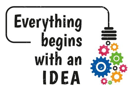 Everything begins with an Idea. Inspiring creative motivation quote. Vector Typography. Poster Concept.  Sticker concept with motivational quote. Ilustração