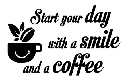 Wall decal to decorate home and kitchen. Sticker concept with coffee and slogan. Vector silhouettes. Ilustração