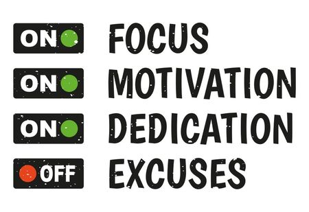 Fokus, Motivation, Hingabe, keine Ausreden. Inspirierendes kreatives Motivationszitat. Vektor-Typografie. Poster-Konzept. Aufkleberkonzept mit motivierendem Zitat. Vektorgrafik