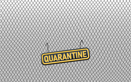 A grunge quarantine sign hanged on black chain link fence, a concept foreground or background for anti-epidemic measures, social and economic issues or global pandemic