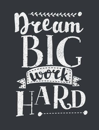 El trabajo duro grande ideal creativo de Grunge diseño del cartel de motivación