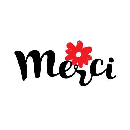merci: Vector lettering devorative card with handwritten lettering Merci and hand drawn illustration of red flower Illustration