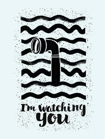 periscope: Illustration of periscope in the waves and lettering Im Watching You on white isolated background