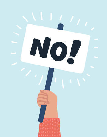 Vector cartoon illustration of human hand holding NO! sign banner. demonstration of dissent. Object on isolated background. Illustration