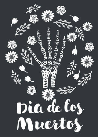 Vector cartoon illustration of skeleton hand bones vector decorated with flowers on dark background. Black and white sketch and hand drawn lettering Dia de los Muertos. Day of the dead.