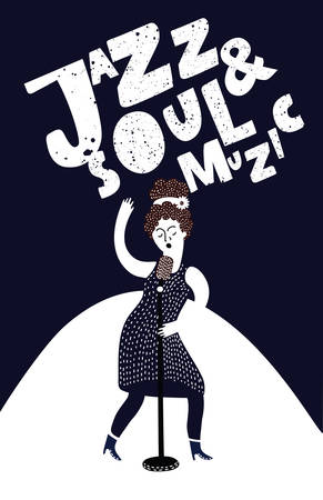 Vector poster of woman with microphone. Black and white illustration with singer and Hand drawn lettering Jazz and Soul Music. Person standing at stage with microphone, sing on black background.