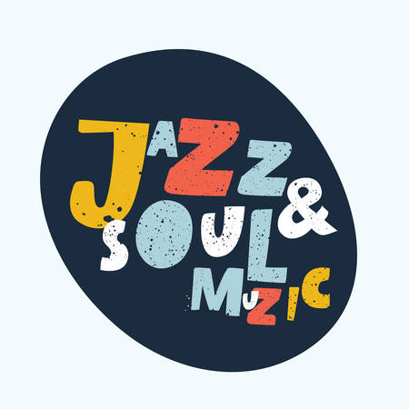 Vintage Jazz and Sou music Lettering for Banner and Badge. Sticker, Poster, Card Design Template.