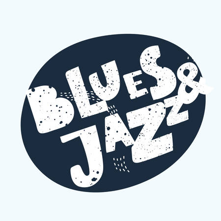 Vector hand drawn lettering composition for music poster, stickers, print, Blues and Jazz style. Vintage texture text in white on black color Illustration