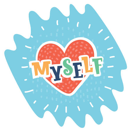 Vector cartoon illustration of heart and Love myself. Funny icon self-love declaration in colorful style.