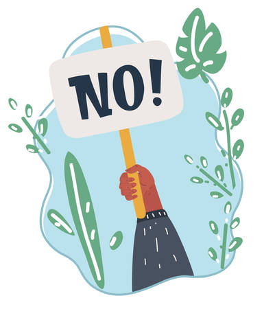 Vector cartoon illustration of No answer choice, man hand holding placard with no sign, person say no vote.
