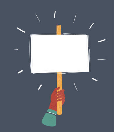 Vector illustration of Marcher s hand holding placard. Struggle for rights concept.