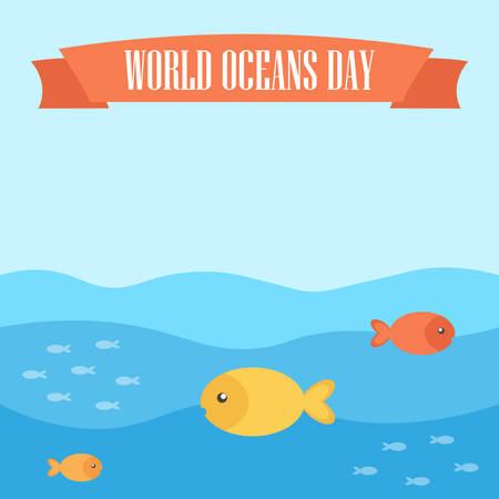oceans: World oceans day flat design illustration.