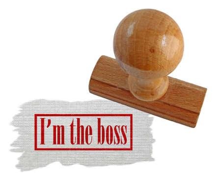 arrogancia: sello diciendo que soy el jefe Foto de archivo