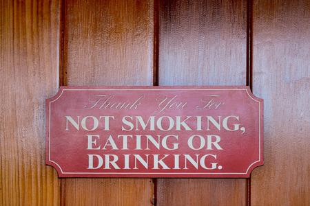 Not Smoking, eating or drinking wood sign