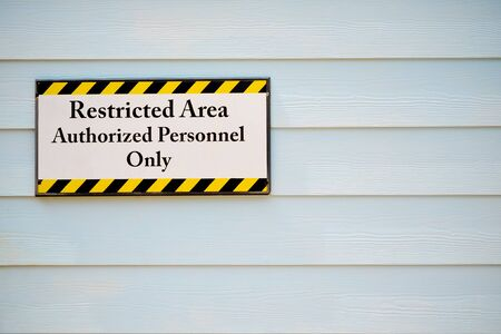 restricted area: Restricted area sign