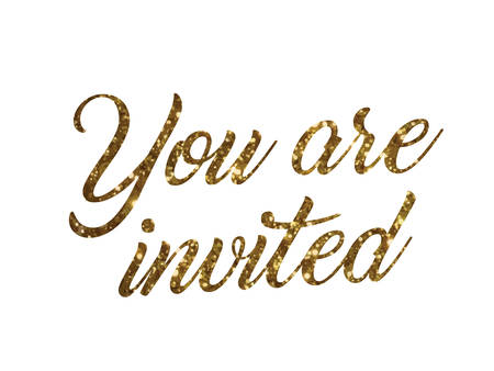 The golden glitter of isolated hand writing word YOU ARE INVITED on white background Illustration