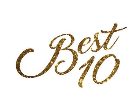 The glitter golden isolated hand writing word BEST TEN ranking