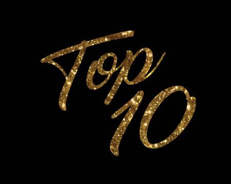 The glitter golden isolated hand writing word TOP TEN ranking Illustration