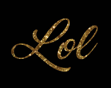 The Golden glitter of isolated hand writing word Lol - Laugh out load Illustration