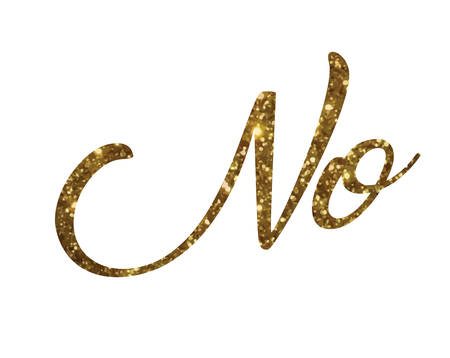 The Golden glitter of isolated hand writing word NO