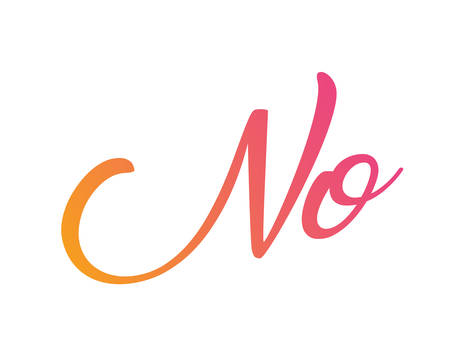 Gradient pink to orange  isolated hand writing word no
