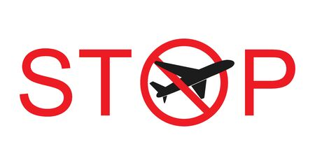Concept suspension of air traffic. Stop aviation. Prohibiting Sign Planes Do Not Fly. No Airplane sign. Travel icon. Vector illustration of Departure Ban. Isolated on white background.