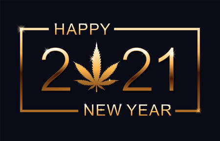Happy New Year 2021 - New Year Shining background with marijuana leaf. Vector illustration.