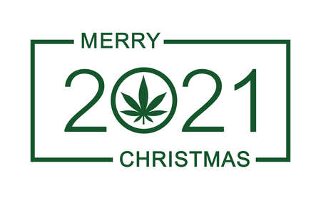 Merry Christmas 2021. Christmas greeting card with marijuana leaf. Isolated vector illustration on white background.