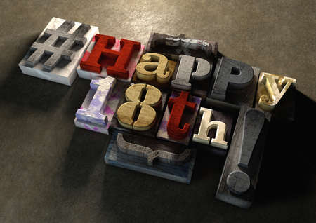 18th: Ink splattered printing wood blocks with grungy Happy 18th birthday typography. Social media hashtag gives a modern edgy graphic design feel. Trendy happy birthday title, for use on birthday card.