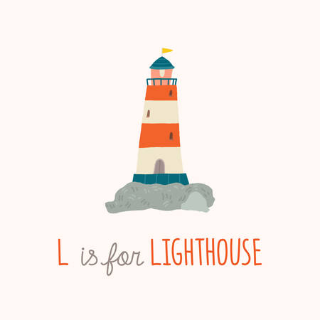 Cute lighthouse. Baby shower. Nursery art. L is for Lighthouse. Cartoon hand drawn vector eps 10 illustration isolated on white background in a flat style. Ilustração