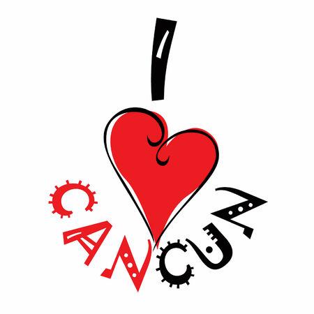 cancun: I love Cancun