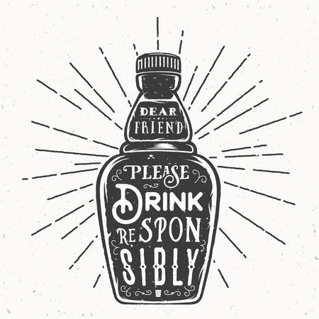 Retro Typographie Vecteur Bouteille avec citation Drink Responsibly. Textures Vintage. Isolé. Banque d'images - 57157863